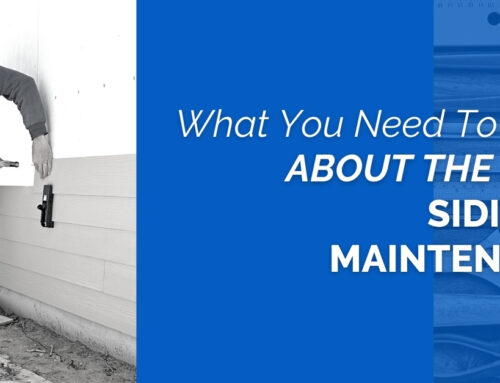 What You Need To Know About The Best Siding And Maintenance