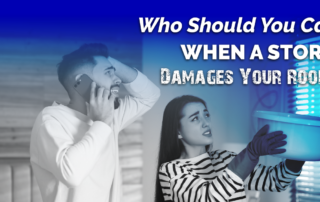 Who Should You Call When A Storm Damages Your Roof?