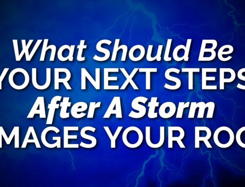 What Should Be Your Next Steps After A Storm Damages Your Roof?
