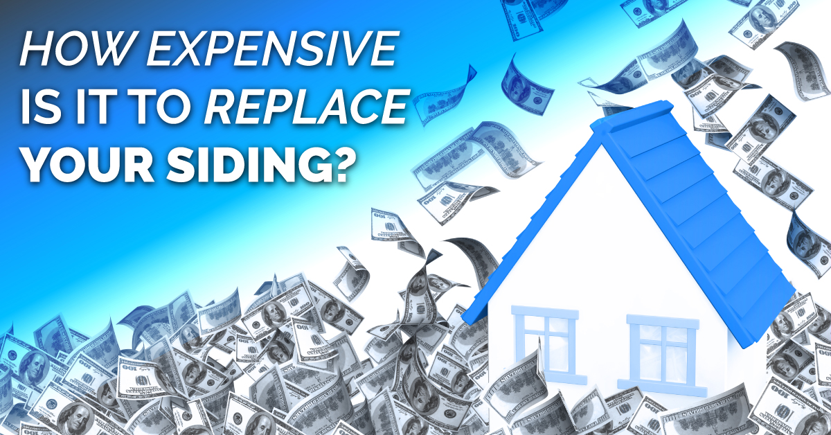 How Expensive Is It To Replace Your Siding?