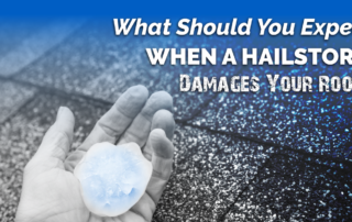 What Should You Expect When A Hailstorm Damages Your Roof?