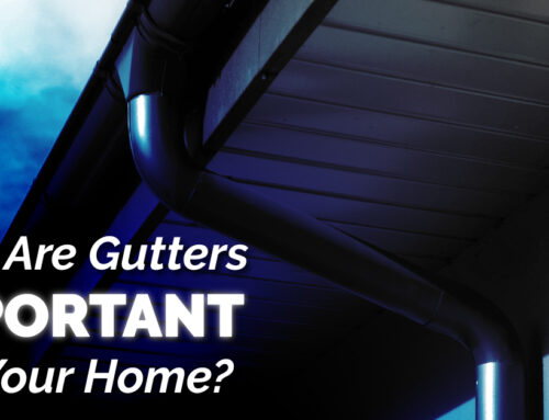 Why Are Gutters Important For Your Home?
