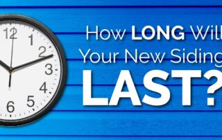 How Long Will Your New Siding Last?